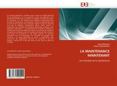 Bookcover of LA MAINTENANCE MAINTENANT