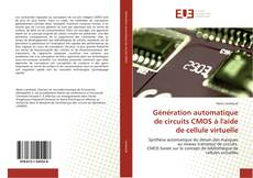 Portada del libro de Génération automatique de circuits CMOS à l'aide de cellule virtuelle