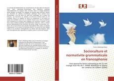 Portada del libro de Socioculture et normativite grammaticale en francophonie