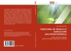 Bookcover of TERRITOIRES DE PROJETS ET AGRICULTURE MULTIFONCTIONNELLE
