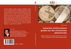 Buchcover von Extraction d''informations guidée par des mécanismes attentionnels