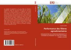 Couverture de Performance des filières agroalimentaires
