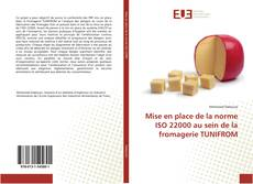 Обложка Mise en place de la norme ISO 22000 au sein de la fromagerie TUNIFROM