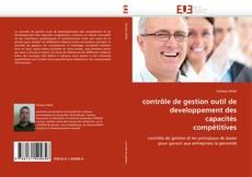 Bookcover of contrôle de gestion outil de developpement des capacités compétitives