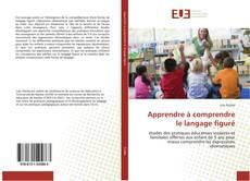 Bookcover of Apprendre à comprendre le langage figuré
