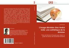 Bookcover of L''image dérobée chez André Gide: une esthétique de la division