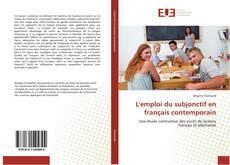 Bookcover of L'emploi du subjonctif en français contemporain