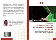 Couverture de Contribution à la lutte contre la cybercriminalité des jeunes
