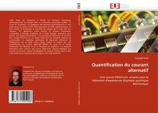 Couverture de Quantification du courant alternatif
