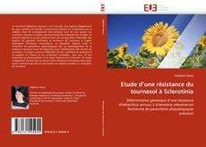 Bookcover of Etude d'une résistance du tournesol à Sclerotinia