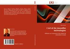 Bookcover of L''art et les nouvelles technologies