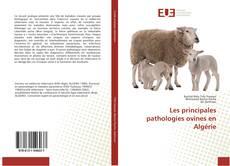 Couverture de Les principales pathologies ovines en Algérie