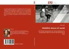 Portada del libro de Mobilité douce et santé