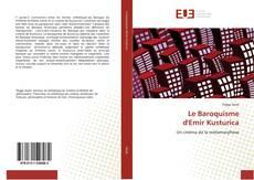 Bookcover of Le Baroquisme  d'Emir Kusturica