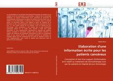 Portada del libro de Elaboration d'une information écrite pour les patients cancéreux