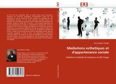 Bookcover of Mediations esthetiques et d'appartenance sociale