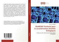 BioMEMS Térahertz pour la caractérisation d''entités biologiques的封面