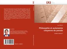 Bookcover of Philosophie et autonomie citoyenne de pensée