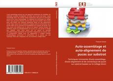 Copertina di Auto-assemblage et auto-alignement de puces sur substrat