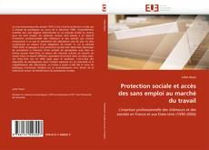 Copertina di Protection sociale et accès des sans emploi au marché du travail