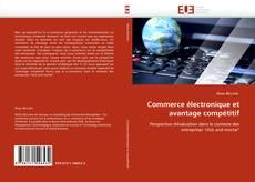 Couverture de Commerce électronique et avantage compétitif