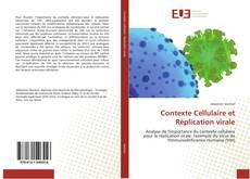 Обложка Contexte Cellulaire et Réplication virale