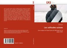 Couverture de Les solitudes suisses