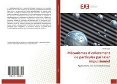 Bookcover of Mécanismes d'enlèvement de particules par laser impulsionnel