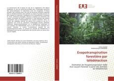 Couverture de Evapotranspiration forestière par télédétection