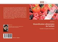 Diversification alimentaire de l'enfant的封面