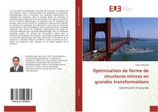Bookcover of Optimisation de forme de structures minces en grandes transformations