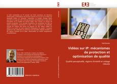 Couverture de Vidéos sur IP: mécanismes de protection et optimisation de qualité