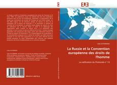 Capa do livro de La Russie et la Convention européenne des droits de l''homme