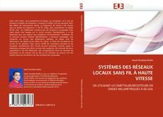 Bookcover of SYSTÈMES DES RÉSEAUX LOCAUX SANS FIL À HAUTE VITESSE