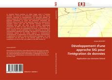 Bookcover of Développement d'une approche SIG pour l'intégration de données