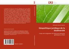 Portada del libro de Géopolitique juridique de la biodiversité