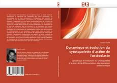 Capa do livro de Dynamique et évolution du cytosquelette d'actine de l'ostéoclaste
