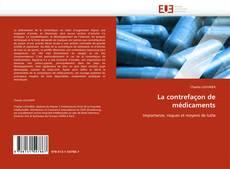 Bookcover of La contrefaçon de médicaments