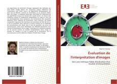 Bookcover of Évaluation de l'interprétation d'images