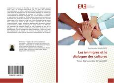 Bookcover of Les immigrés et le dialogue des cultures
