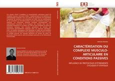 Bookcover of CARACTÉRISATION DU COMPLEXE MUSCULO-ARTICULAIRE EN CONDITIONS PASSIVES