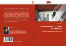 Couverture de Qualités sonores du projet architectural