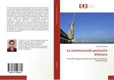 Bookcover of La communauté portuaire d'Anvers
