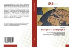 Bookcover of Enseigner la Cartographie