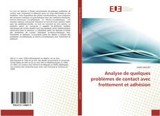 Bookcover of Analyse de quelques problèmes de contact avec frottement et adhésion