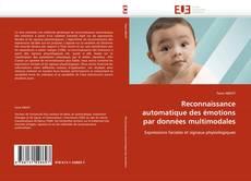 Bookcover of Reconnaissance automatique des émotions par données multimodales