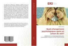Couverture de Quels changements psychologiques après un cancer du sein?