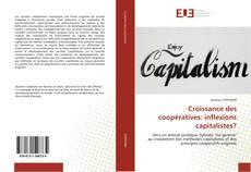 Bookcover of Croissance des coopératives: inflexions capitalistes?