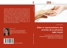 Bookcover of Rôles et représentations des proches de la personne âgée inapte