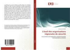 Portada del libro de L''éveil des organisations régionales de sécurité